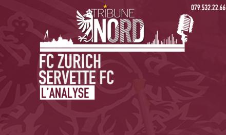 Zurich – Servette | L'analyse