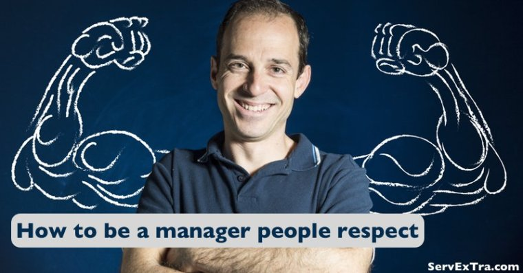 How to be a manager people respect