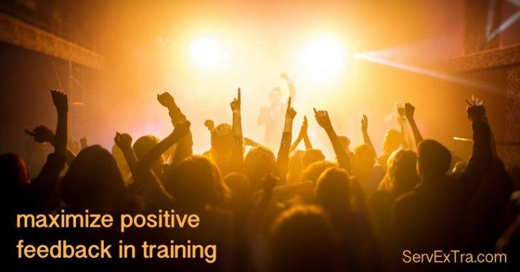 Maximize positive Feedback in Training