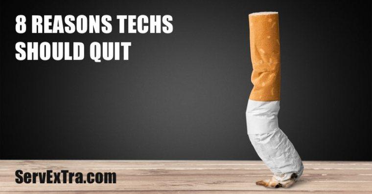 8 REASONS TECHS SHOULD QUIT SMOKING