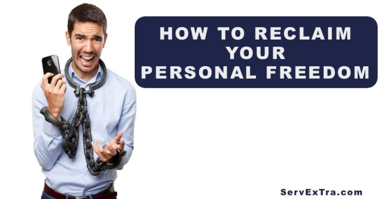 How to reclaim your personal freedom