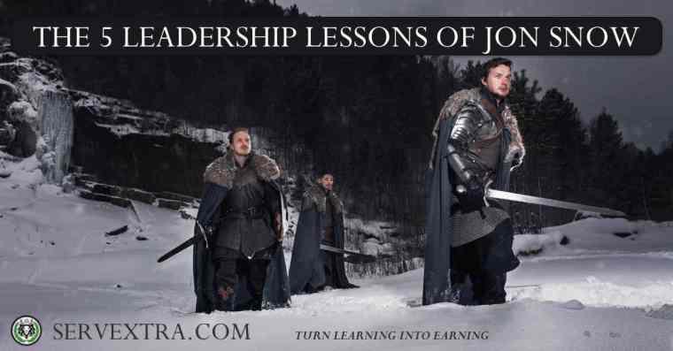 THE 5 LEADERSHIP LESSONS OF JON SNOW
