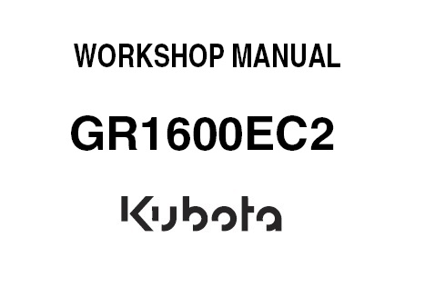 Kubota GR1600EC2 Tractor Service Repair Manual