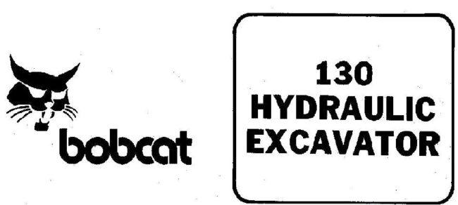 Bobcat 130 Hydraulic Excavator Service Repair Workshop