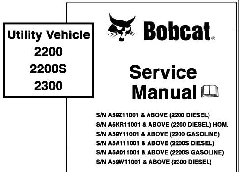 Bobcat 2200, 2200S, 2300 Utility Vehicle Service Repair