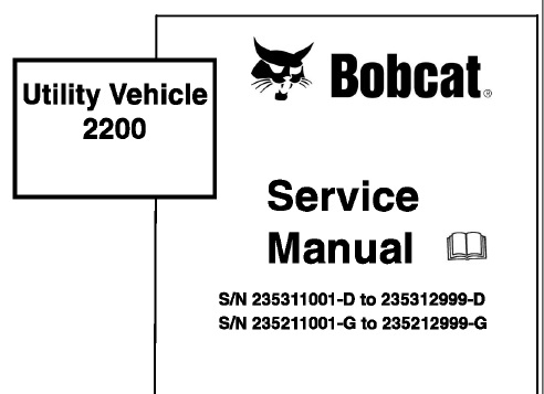 Bobcat 2200 Utility Vehicle Service Repair Manual