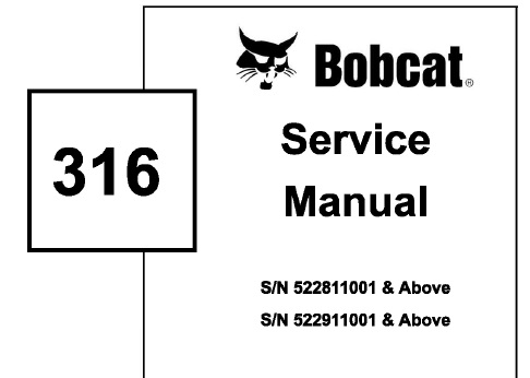 Bobcat 316 Mini Excavator Service Repair Manual