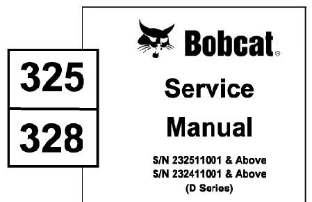 Bobcat 325, 328 Hydraulic Excavator (D Series) Service