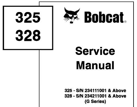 Bobcat 325, 328 Hydraulic Excavator (G Series) Service