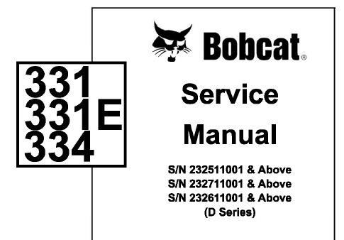 Bobcat 331, 331E, 334 Hydraulic Excavator (D Series