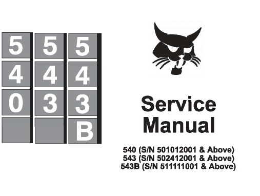 Bobcat 540, 543, 543B Skid Steer Loader Service Repair