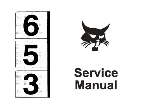 Bobcat 653 Skid Steer Loader Service Repair Manual