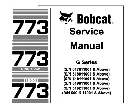 Bobcat 773, 773 High Flow, 773 Turbo Skid Steer Loader (G