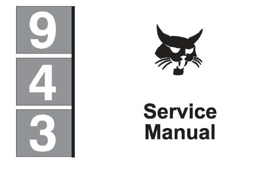 Bobcat 943 Skid Steer Loader Service Repair Manual