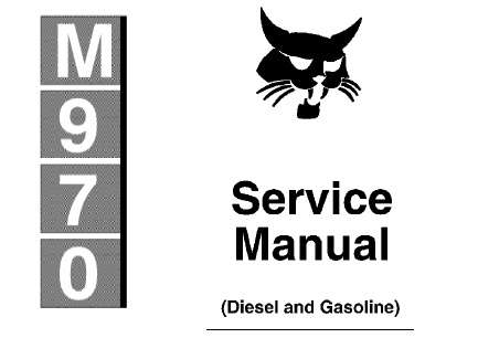Bobcat M970 Diesel And Gasoline Skid Steer Loader Service