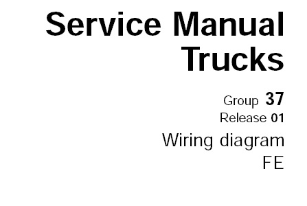 Volvo FE Truck Wiring Diagram Service Manual (Release 01