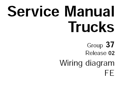 Volvo FE Truck Wiring Diagram Service Manual (Release 02