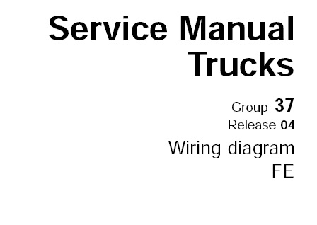 Volvo FE Truck Wiring Diagram Service Manual (Release 04