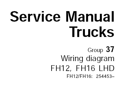 Volvo FH12, FH16 LHD Truck Wiring Diagram Service Manual