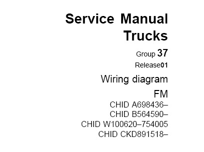 Volvo FM Truck Wiring Diagram Service Manual (Sep. 2010