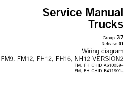 Volvo Trucks FM9 FM12 FH12 FH16 NH12 VERSION2 Wiring