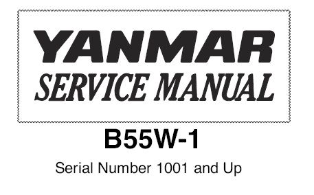 Yanmar B55W-1 Wheel Excavator Service Repair Manual