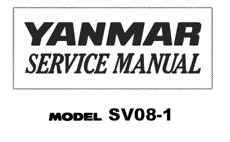Yanmar SV08-1 Excavator Service Repair Manual