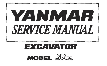 Yanmar SV100 Excavator Service Repair Manual
