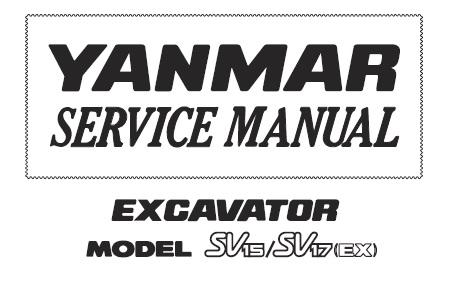 Yanmar SV15, SV17 (EX) Excavator Service Repair Manual