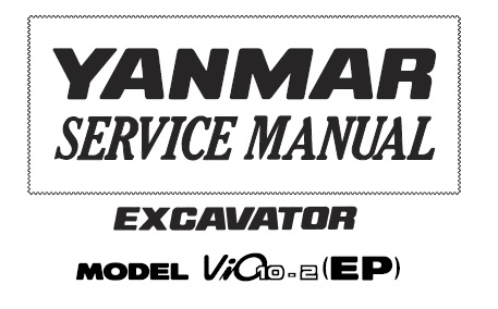 Yanmar ViO10-2 (EP) Excavator Service Repair Manual