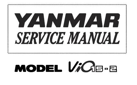 Yanmar ViO15-2 Excavator Service Repair Manual