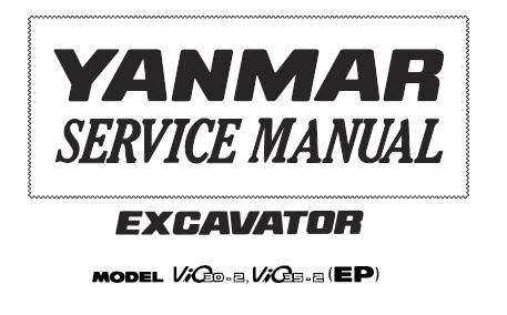 Yanmar ViO30-2, ViO35-2 (EP) Excavator Service Repair