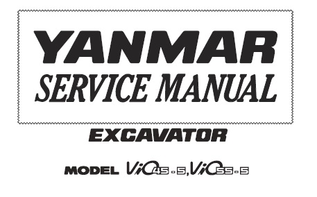Yanmar ViO45-5, ViO55-5 Excavator Service Repair Manual