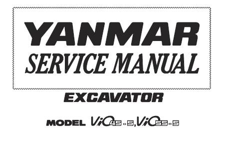 Yanmar ViO45-5, ViO55-5 Excavator Service Repair Manual