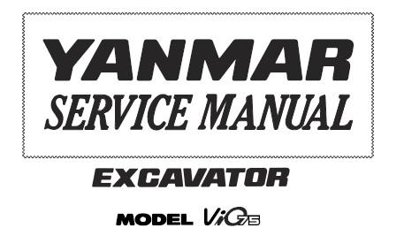 Yanmar ViO75 Excavator Service Repair Manual