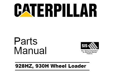 Caterpillar Cat 928HZ, 930H Wheel Loader Parts Manual