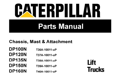 Caterpillar Cat DP100N DP120N DP135N DP150N DP160N