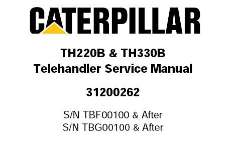 Caterpillar Cat TH220B TH330B Telehandler Service Repair