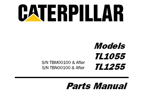 Caterpillar Cat TL1055 TL1255 Telehandler Parts Manual