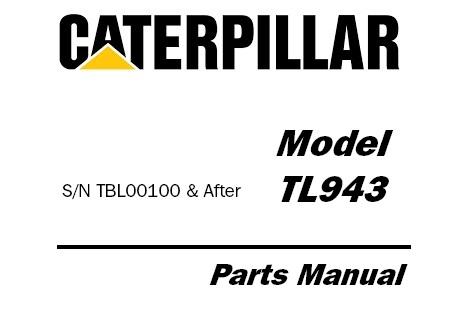 Caterpillar Cat TL943 Telehandler Parts Manual