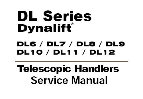 Gehl DL Series Dynalift DL6 , DL7 , DL8 , DL9 ,DL10 , DL11