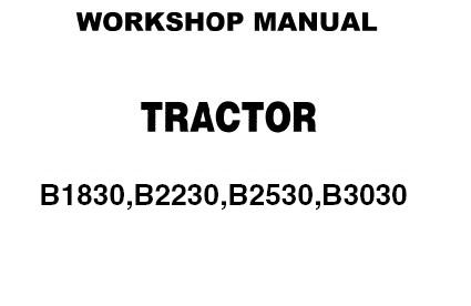 Kubota B1830, B2230, B2530, B3030 Tractor Service Repair