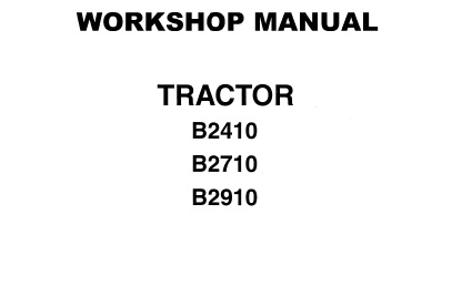 Kubota B2410 B2710 B2910 Tractor Service Repair Manual