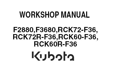 Kubota F2880, F3680, RCK72-F36, RCK72R-F36, RCK60-F36