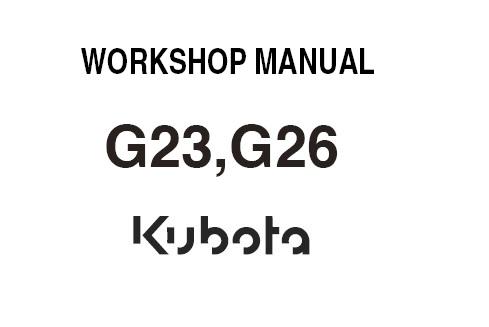 Kubota G23 G26 Ride On Mower Service Repair Workshop
