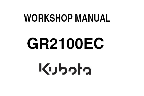 Kubota GR2100EC Lawnmower Service Repair Manual