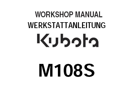 Kubota M108S Tractor Workshop Service Repair Manual