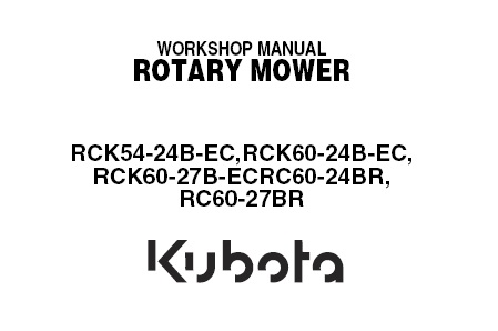 Kubota RCK54-24B-EC , RCK60-24B-EC , RCK60-27B-EC , RC60