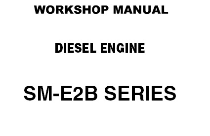 Kubota SM-E2B Series Diesel Engines Service Repair Manual