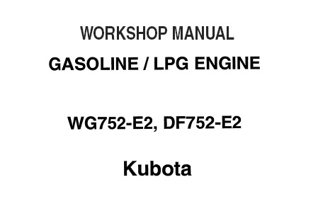 Kubota WG752-E2, DF752-E2 Series Gasoline LPG Engine